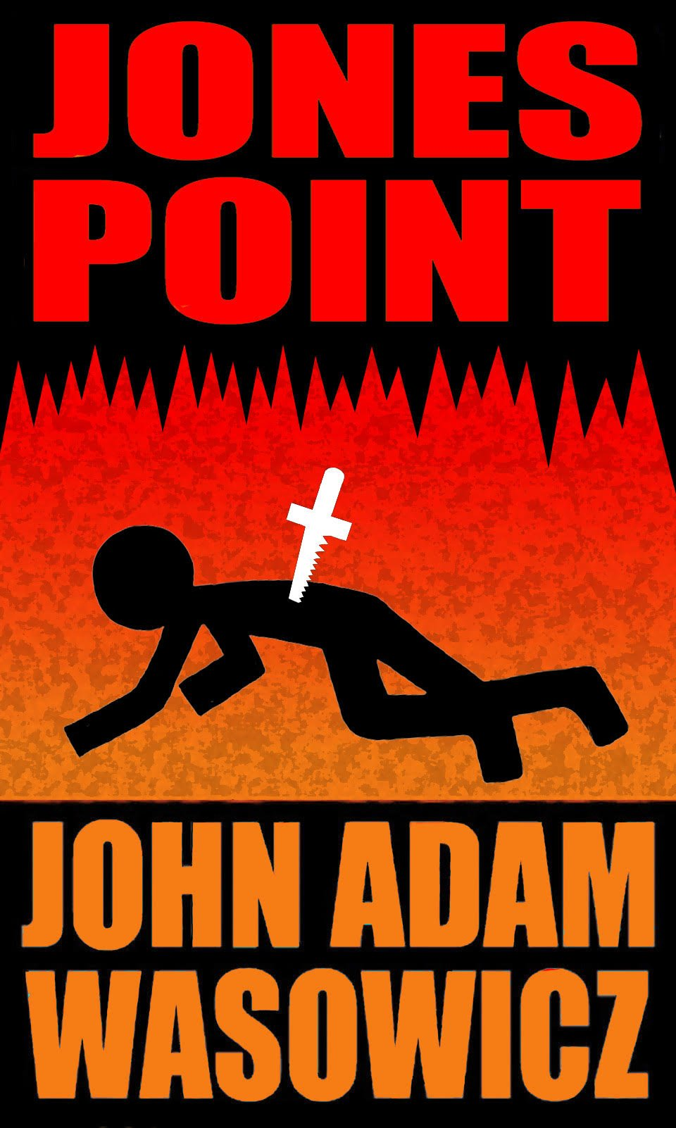 "Book jacket for ""Jones Point"" to be published this fall."